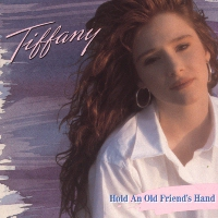 Album cover - Tiffany - Hold on to an old friends hand